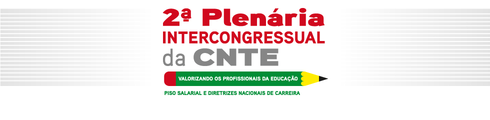 2ª Plenária Intercongressual da CNTE